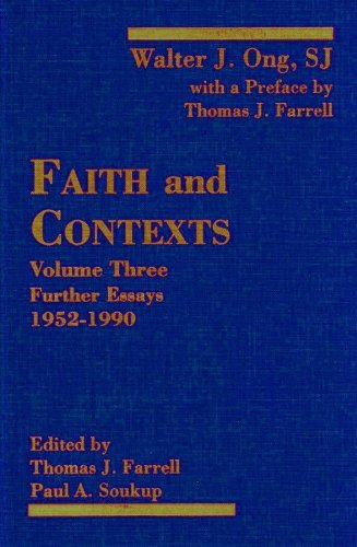 Faith and Contexts, Vol. 3: Further Essays, 1952-1990 [South Florida Studies on Religion and the ...