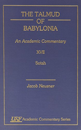 The Talmud of Babylonia: An Academic Commentary: Jacob Neusner
