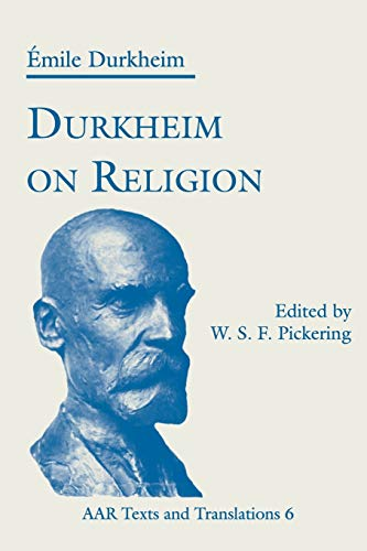 9781555409814: Durkheim on Religion (AAR Religions in Translation)