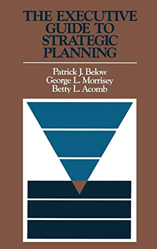 9781555420321: The Executive Guide to Strategic Planning
