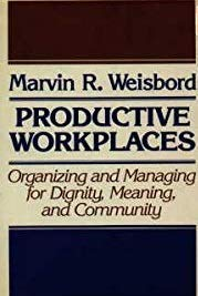 9781555420543: Productive Workplaces: Organizing and Managing for Dignity, Meaning, and Community (Jossey Bass Business and Management Series)