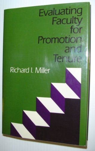 9781555420697: Evaluating Faculty for Promotion and Tenure (Jossey Bass Higher & Adult Education Series)
