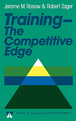 Training The Competitive Edge: Introducing New Technology: Jerome M. Rosow,