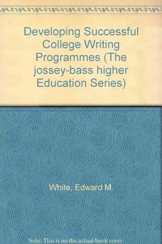 9781555421311: Developing Successful College Writing Programs (Jossey Bass Higher and Adult Education)