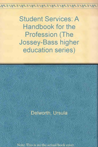 9781555421489: Student Services: A Handbook for the Profession (Jossey Bass Higher and Adult Education)