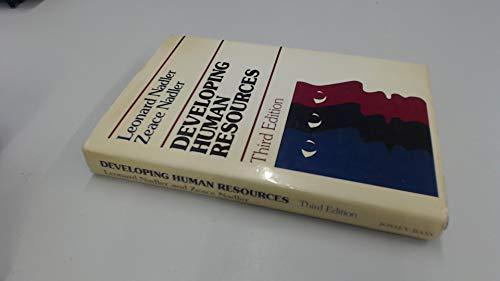 Developing Human Resources: Concepts and a Model: Nadler, Leonard, Nadler,