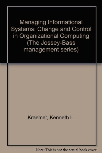Managing Information Systems : Change and Control: John L. King;
