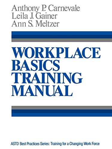 9781555422042: Workplace Basics, Training Manual (The Jossey-Bass Management Series, Astd Best Practices Series)