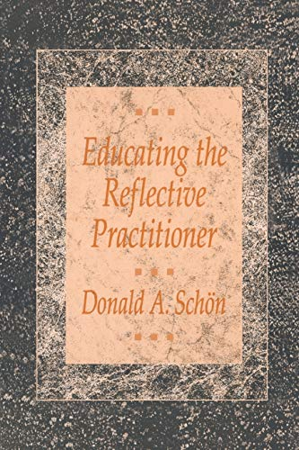 9781555422202: Educating the Reflective Practitioner: Toward a New Design for Teaching and Learning in the Professions (The Jossey-Bass Higher Education Series)