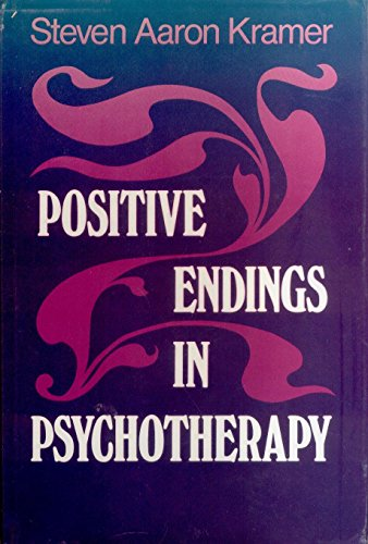 9781555422585: Positive Endings in Psychotherapy: Bringing Meaningful Closure to Therapeutic Relationships (JOSSEY BASS SOCIAL AND BEHAVIORAL SCIENCE SERIES)