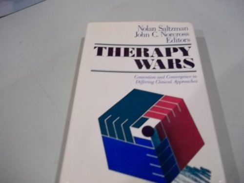 9781555422592: Therapy Wars: Contention and Convergence in Differing Clinical Approaches (JOSSEY BASS SOCIAL AND BEHAVIORAL SCIENCE SERIES)