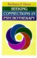9781555422615: Seeking Connections in Psychotherapy (JOSSEY BASS SOCIAL AND BEHAVIORAL SCIENCE SERIES)