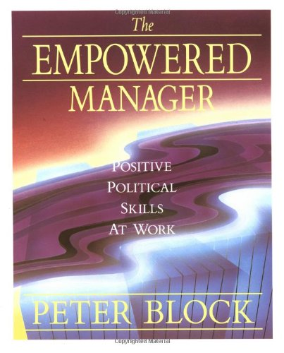 9781555422653: The Empowered Manager: Positive Political Skills at Work