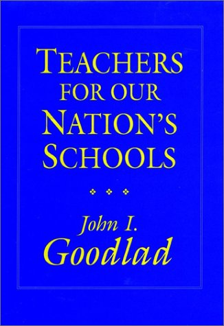 9781555422707: Teachers for Our Nation's Schools (Cloth Edition) (Jossey Bass Education Series)