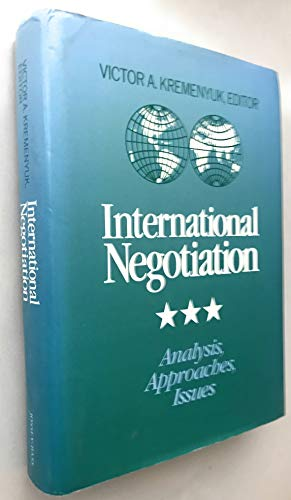 International negotiation : analysis, approaches, issues.: Kremenyuk, Victor A. (ed.)