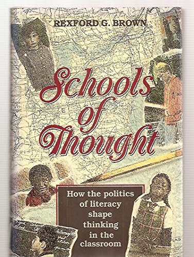 9781555423148: Schools of Thought: How the Politics of Literacy Shape Thinking in the Classroom (The Jossey-Bass Education Series)