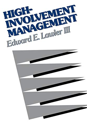9781555423308: High-Involvement Management: Participative Strategies for Improving Organizational Performance (JOSSEY BASS BUSINESS AND MANAGEMENT SERIES)
