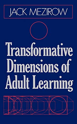 9781555423391: Transformative Dimensions of Adult Learning