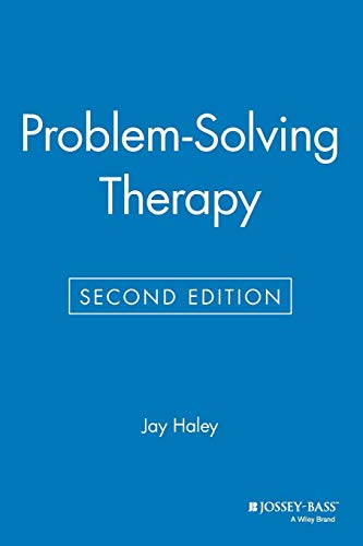 Problem-Solving Therapy (Second Edition): Haley, Jay; Jay