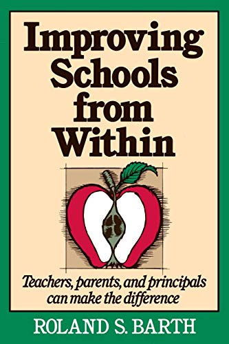 9781555423681: Improving Schools from Within: Teachers, Parents, and Principals Can Make a Difference (Education)