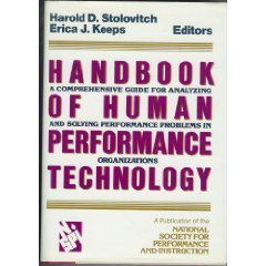 Handbook of Human Performance Technology: A Comprehensive Guide for Analyzing and Solving ...