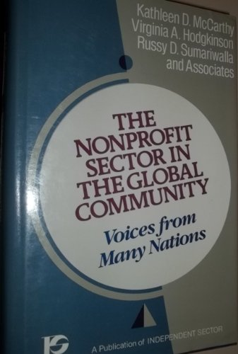 9781555423971: The Nonprofit Sector in the Global Community: Voices from Many Nations (JOSSEY BASS NONPROFIT & PUBLIC MANAGEMENT SERIES)