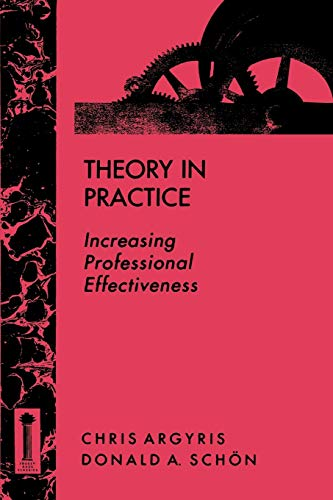 9781555424466: Theory in Practice: Increasing Professional Effectiveness