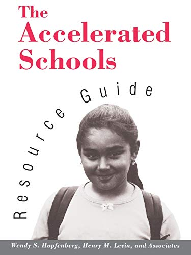 9781555425456: The Accelerated Schools Resource Guide (Jossey Bass Education Series)