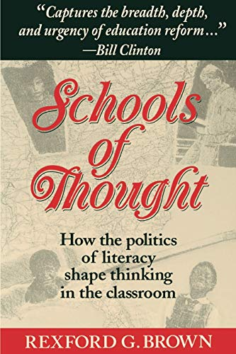 9781555425586: Schools of Thought: How the Politics of Literacy Shape Thinking in the Classroom (The Jossey-Bass Education Series)