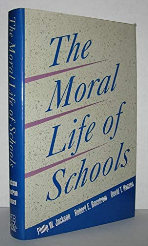 9781555425777: The Moral Life of Schools (Jossey Bass Education Series)