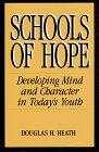 9781555426163: Schools of Hope: Developing Mind and Character in Today's Youth (Jossey Bass Education Series)