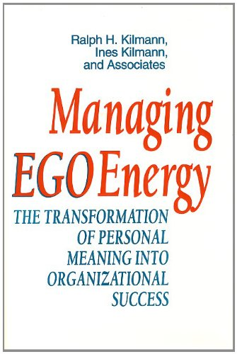 9781555426187: Managing EGO Energy: the Transformation of Personal Meaning into Organizational Success (Jossey Bass Business & Management Series)