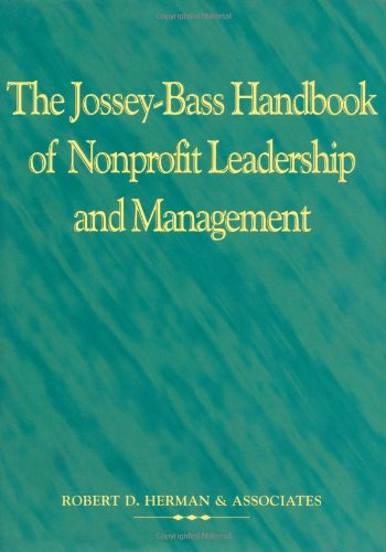 Jossey Bass Handbook of Nonprofit Leadership: Robert D Herman