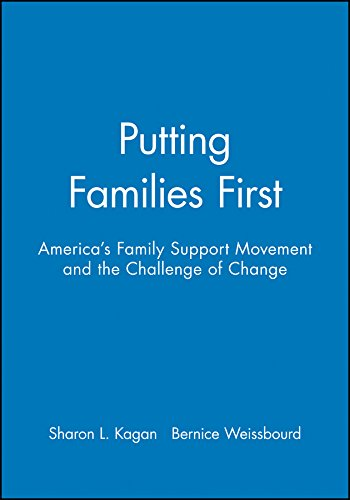 9781555426675: Putting Families First: America's Family Support Movement and the Challenge of Change (Joint Publication in the Jossey-Bass Social and Behavioral S)