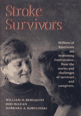 9781555426699: Stroke Survivors (Jossey Bass/Aha Press Series)