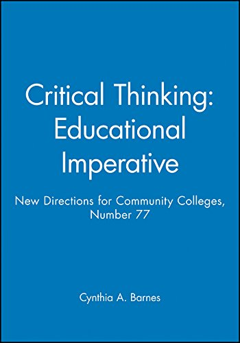 9781555427498: Critical Thinking: Educational Imperative: New Directions for Community Colleges, Number 77 (J-B CC Single Issue Community Colleges)