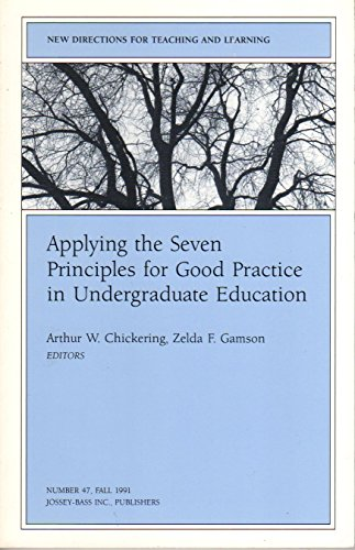 Applying the Seven Principles for Good Practice in Undergraduate Education: New Directions in ...