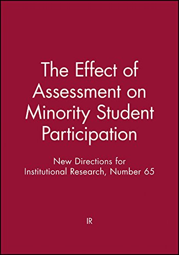 The Effect of Assessment on Minority Student Participation: New Directions for Institutional ...