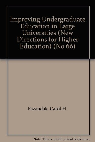 9781555428679: Improving Undergraduate Education in Large Universities (New Directions for Higher Education) (No 66)