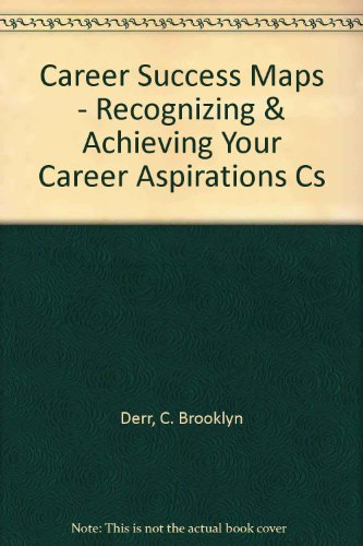 9781555429065: Career Success Maps: Recognizing and Achieving Your Career Aspirations (Audio 120 minutes)