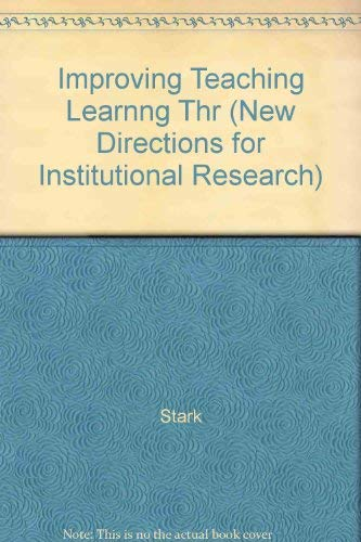 9781555429201: Improving Teaching and Learning Through Research (New Directions for Institutional Research)