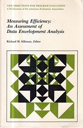 9781555429911: Measuring Efficiency: An Assessment of Data Envelopment Analysis (New Directions for Evaluation)
