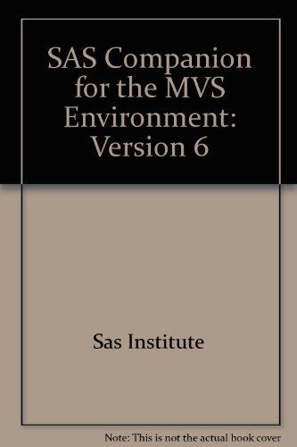 9781555443986: SAS Companion for the MVS Environment: Version 6