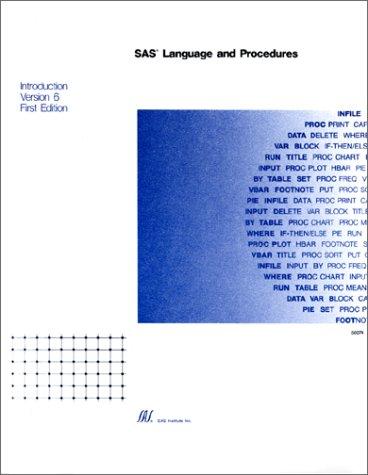 9781555444105: Sas Language and Procedures: Introduction, Version 6