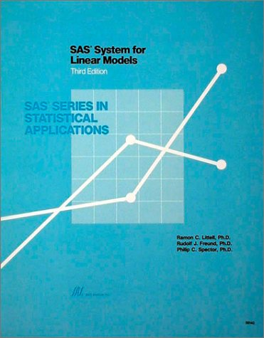 9781555444303: SAS System for Linear Models, Third Edition (SAS series in statistical applications)