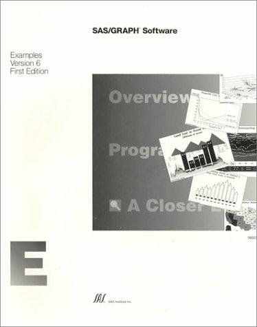 9781555445003: Sas/Graph Software: Examples, Version 6
