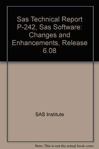9781555445225: Sas Technical Report P-242, Sas Software: Changes and Enhancements, Release 6.08