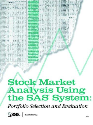 9781555446239: Stock Market Analysis Using the SAS System: Portfolio Selection and Evaluation