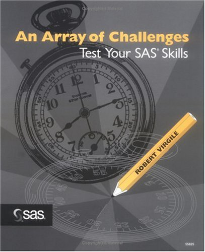 9781555448066: An Array of Challenges Test Your SAS Skills