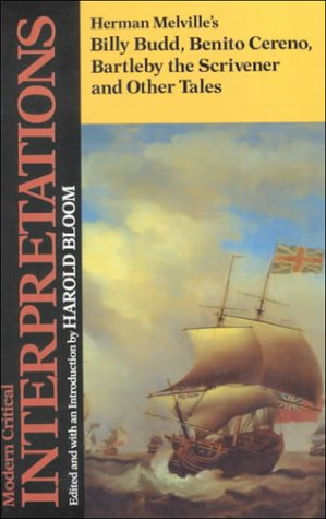 9781555460099: Herman Melville's Billy Budd, Benito Cereno, Bartleby the Scrivener, and Other Tales (Modern Critical Interpretations)